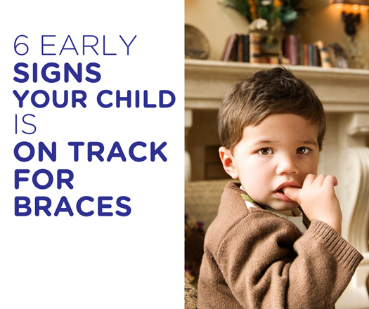 6 Early signs your child is on track for braces, and how to avoid them.